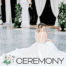 ceremony magazine, featured, ceremony magazine feature