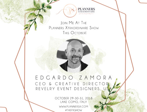 Edgar Zamora of Revelry Event Designers at Planners Xtraordinaire